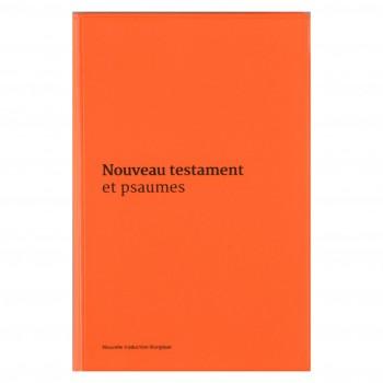 Nouveau testament et psaumes Orange