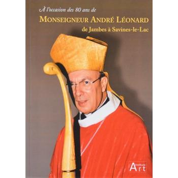 Monseigneur André Léonard,...