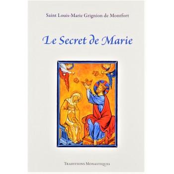 Le secret de Marie de St Louis-Marie Grignion de Montfort