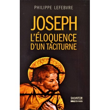 Joseph l'éloquence d'un taciturne