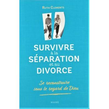Survivre à la séparation et au divorce