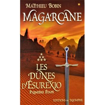 MAGARCANE / Les dunes d'Esurexio première étape
