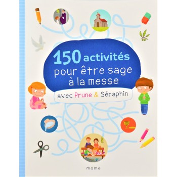 150 activités pour être...