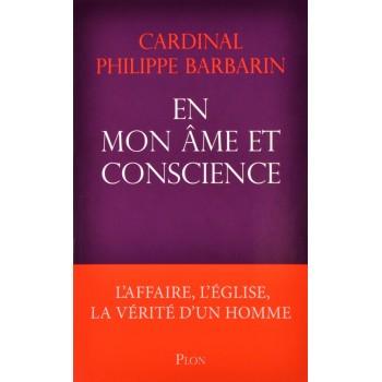 En mon âme et conscience / Cardinal Barbarin