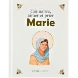 Connaître, aimer et prier Marie